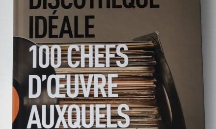 Christophe Conte – L'Anti Discothèque idéale, 100 chefs d'oeuvre auxquels vous avez échappé ! (2015)