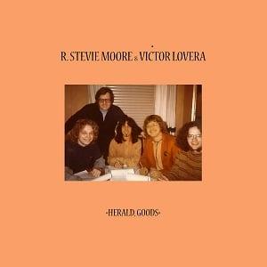Robert Stevie Moore & Victor Lovera – Herald, Goods (1972)