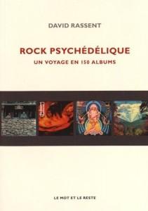 Rock psychédélique : Un voyage en 150 albums