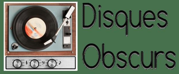 Disques obscurs, trésors cachés et disques rares