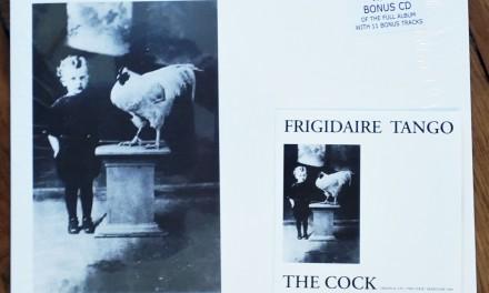 Frigidaire Tango – The Cock (1982)