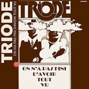 Triode et Travelling, deux groupes rock progressifs français de nouveau dans les bacs