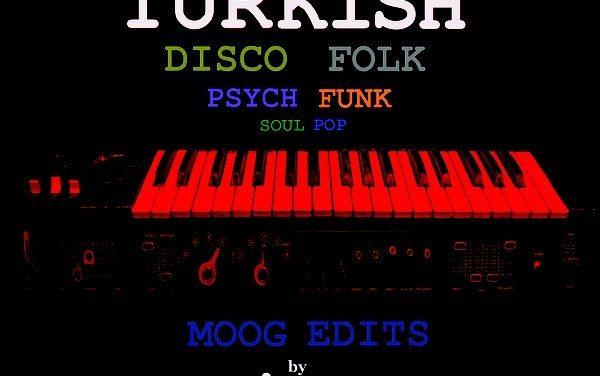 Une compilation Disco-Folk de Turquie
