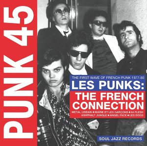PUNK 45: Les Punks : The French Connection