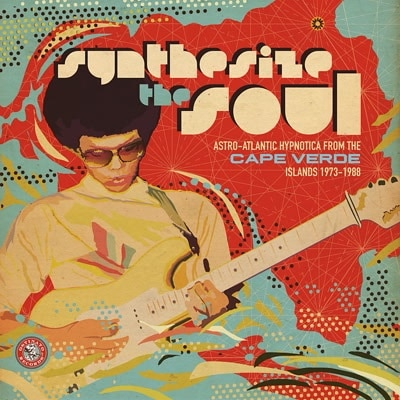 Synthesize the Soul: Astro-Atlantic Hypnotica from the Cape Verde Islands 1973-1988