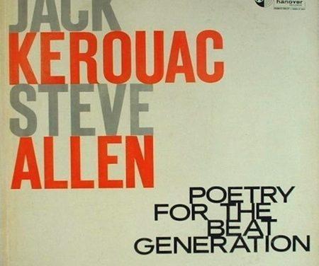 Poetry for the Beat Generation de Jack Kerouac connaît sa première réédition vinyle