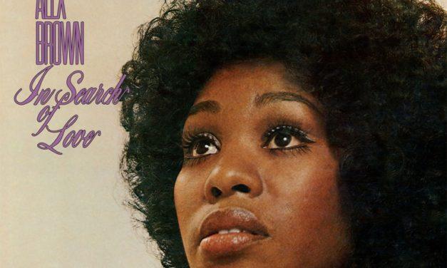 Renaissance de l'unique album d'Alex Brown, In Search Of Love, au cœur de la soul des 60's