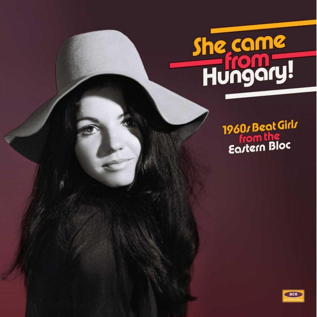 She came frome Hungary : du beat féminin Magyar des années 1960