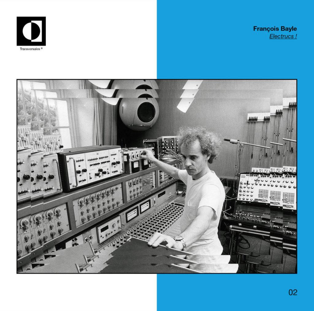 Transversales publie des œuvres inédites de François Bayle et Bernard Parmegiani
