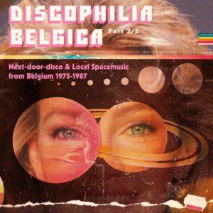 Pochette de Discophilia Belgica : Next-door-disco & Local Spacemusic from Belgium 1975-1987