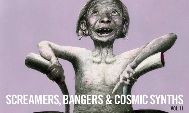 Le deuxième tome de la compil déjantée Screamers, Bangers & Cosmic Synths