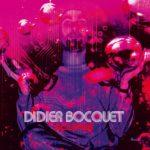 Le premier album sythn cosmic de Didier Bocquet, longtemps éclipsé, réapparaît
