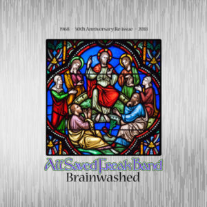 All saved freak band brainwashed