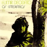 Ça groove latino avec cette réédition de Os Catedraticos 73 de Eumir Deodato