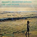 Deux chefs d'œuvre de library music italienne d'Alessandro Alessandroni réédités