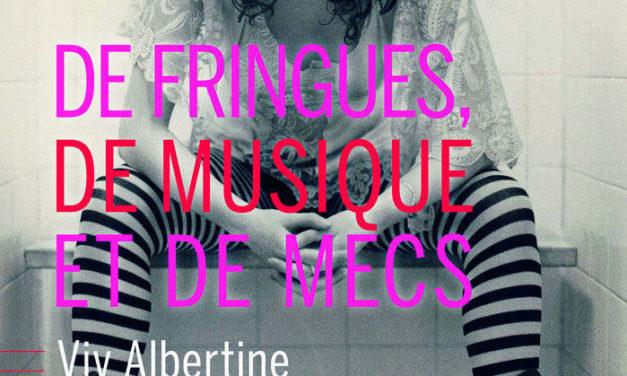 De fringues, de musiques et de mecs – Viv Albertine (2017)