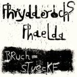Déterrage d'un trésor jazz allemand : Bruchstuecke de Phrydderichs Phaelda