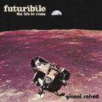 Partez dans l'espace avec Futuribile, opus library de Gianni Safred
