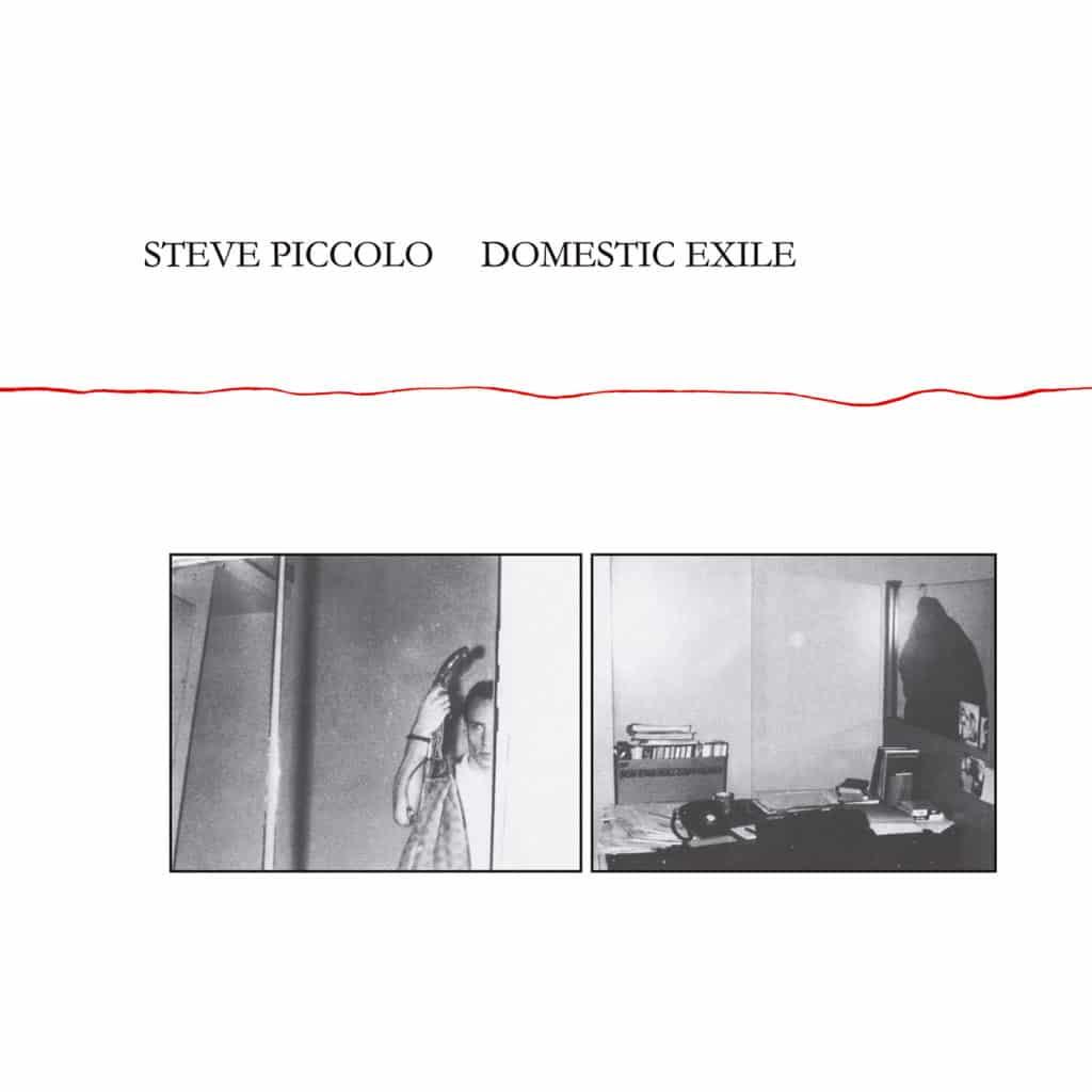 Redécouverte de l'album lo-fi de Steve Piccolo (ex-Lounge Lizards), Domestic Exile