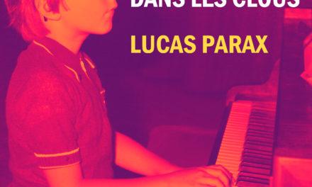Lucas Parax- Rester dans les clous (2020)