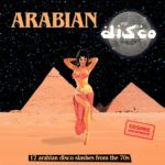 Naughty Rythm Records publie deux compilations disco « Cosmic » et « Arabian »