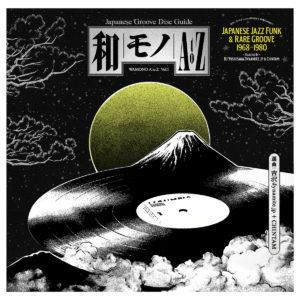 Wamono Japanese Jazz Funk & Rare