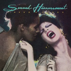 Pochette de 'I need a freak' de Sexual Harassment
