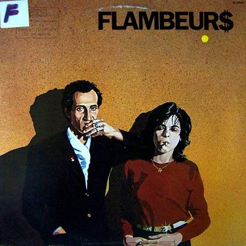 Les Flambeurs – Flambeurs$ (1982)