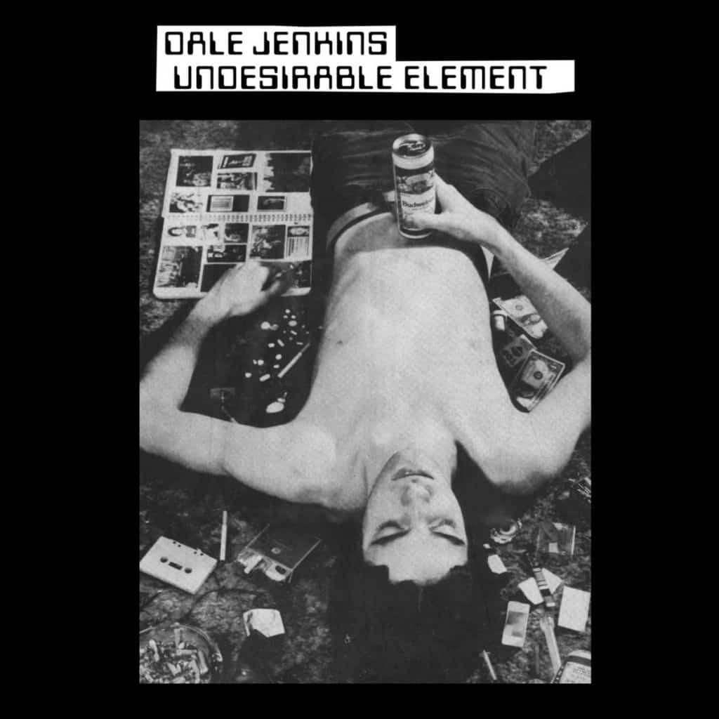 Découvrir l'obscur Dale Jenkins, lo-fi, sombre, punk