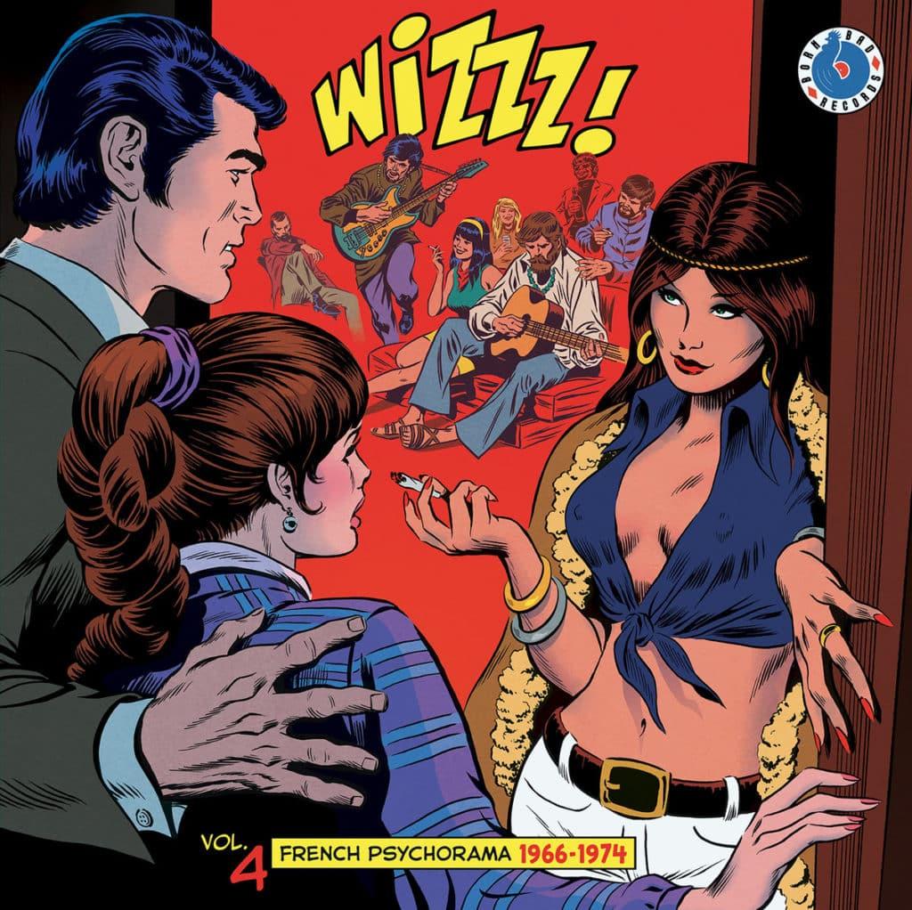 Le volume 4 de Wizzz  : des pépites frenchy encore plus oubliées !