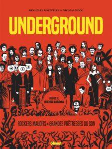 Underground - Grandes Prêtresses du Son et Rockers Maudits